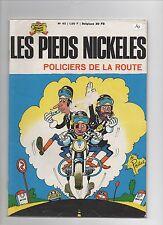 Les Pieds Nickelés Policiers de la route. Album n°45. SPE 1970. PELLOS. TBE