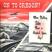 1953 ON TO OREGON! vintage tourist booklet MALHEUR COUNTY: Agricultural, Economy