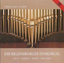 Die Regensburger Dumorgel: Bach-Renner-Dupré-Messiaen / Franz Josef Stoiber