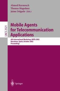 Mobile Agents for Telecommunication Applications: 4th International Workshop,...