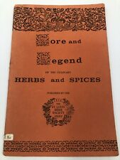 Lore and Legend of the Culinary Herbs and Spices ~ Saint Louis 1970s