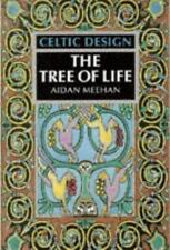 Celtic Design: The Tree of Life by Meehan, Aidan