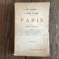 Andre Hallays IN Flânant Con Attraverso La Francia Parigi Perrin 1921