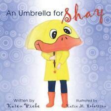 Schirmchen für Shay by Karen Wiebe (2013, Taschenbuch)