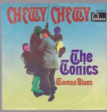 "7"" The Tonics Chewy Chewy / Woman Blues 60`s Fontana 269 388 TF"