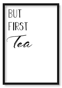But First Tea Coffee Wall Art Home Bedroom Kitchen Prints Cooking Bath Poster T1