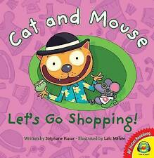 Cat and Mouse Let's Go Shopping! (Av2 Fiction Readalong 2016) by Stephane Husar