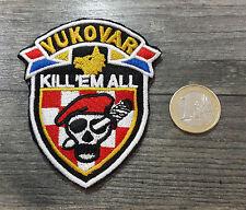 HOS VUKOVAR - KILL'EM ALL Ustasa Barett Aufnäher Patch Za dom spremni Kroatien