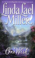 One Wish Miller, Linda Lael Mass Market Paperback