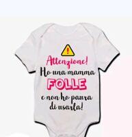 Body pagliaccetto neonato bimbo bebè Ho una mamma folle e non ho paura di usarla
