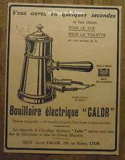 Publicité Bouilloire   electrique CALOR   1921, advert