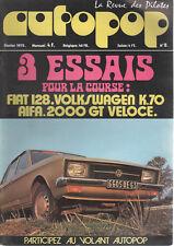 AUTOPOP 8 1972 ALFA ROMEO GIULIA 2000 GTV FIAT 128 VOLKSWAGEN K70 PAT DEPAILLER