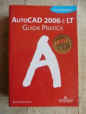 AutoCAD 2006 e LT Guida Pratica - Edoardo Pruneri - Mondadori Informatica