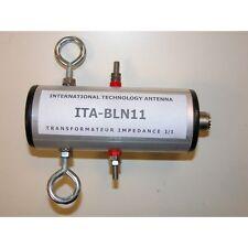 Balun rapport 1:1, modèle : ITA BLN11