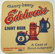 EDELWEISS LIGHT BEER Coaster, MAT Schoenhofen, Chicago, ILLINOIS, Dark Steins
