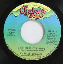 Soul 45 Charles Brimmer - God Bless Our Love / God Bless Our Love, Part Ii On Ch