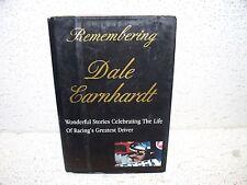 Remembering Dale Earnhardt : Wondeful Stories Celebrating the Life Hardback Book