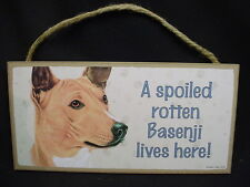 Basenji A Spoiled Rotten Dog Sign wood wooden Wall Hanging Plaque puppy Usa Made