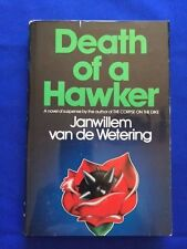 DEATH OF A HAWKER - FIRST AMERICAN EDITION SIGNED BY JAN WILLEM VAN DE WETERING