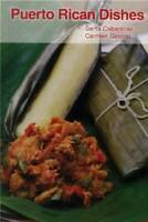 Puerto Rican Dishes - Paperback By Berta Cabanillas - VERY GOOD