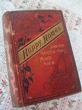 Victorian Antique 1882 Happy Homes Book Etiquette Marriage Cooking Hints