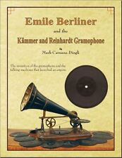 Emile Berliner Disc Gramophone Book, Kämmer and Reinhardt History Phonograph
