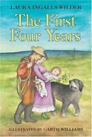 The First Four Years (Little House) by Laura Ingalls Wilder