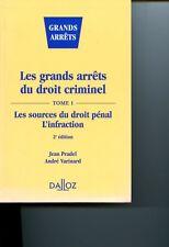 LES GRANDS ARRETS DU DROIT CRIMINEL T.1