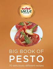 Sacla' Big Book of Pesto: 70 deliciously different recipes (Cookery), 0091951828