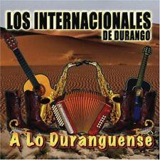 LOS INTERNACIONALES DE DURANGO - A LO DURANGUENSE (2006 BRAND NEW CD)