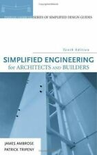 Simplified Engineering for Architects and Builders by James Edward Ambrose, Pat…