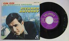 RICHARD ANTHONY (SP 45 Tours) CIN CIN - UN MOMENTO ANCORA -  ITALIE