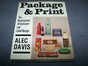 Package and Print - The Development of Container and Label Design - Alec Davis