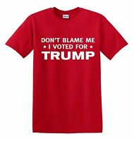 DONT BLAME ME I VOTED FOR TRUMP TEE SHIRT 2020 PRESIDENT RACE