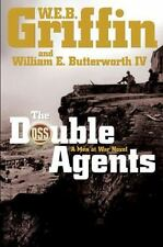 Men at War: The Double Agents Bk. 6 by William E., IV Butterworth and W. E. B. G