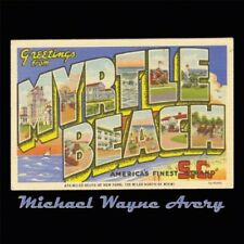 Michael Wayne Avery - Greetings from Myrtle Beach [New CD] Professionally Duplic