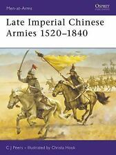 Late Imperial Chinese Armies 1520-1840