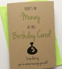Personalised Handmade Birthday Card: No Money In Card (Funny Rude Adult Humour)