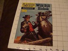 Vintage Comic book: 15 cent Classics Illustrated: #121 WILD BILL HICKOK