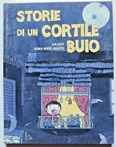 Lia Levi Storie di un cortile buio Il Castoro 2010 prima edizione Fuori Ca