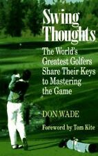 Swing Thoughts Wade, Don Paperback