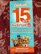 Avenue Q   musical NYC ad/flyer Broadway 15 years celebration