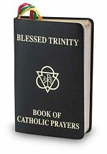 Blessed Trinity Book of Catholic Prayers Black Deluxe Cover 408 Pages (Prayer...