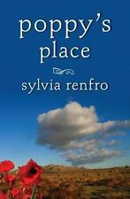 Poppy's Place by Sylvia Renfro (2012, Paperback, Unabridged)