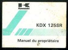 Manuel Propriétaire KAWASAKI KDX 125 SR 1992 / 98 B4 -A4 utilisateur en Français