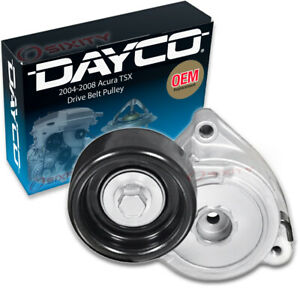 Dayco Drive Belt Tensioner Assembly for 2004-2008 Acura TSX Engine Pully zu