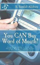 You CAN Buy Word of Mouth!: Long Term, Radio is Still the Cheapest Way to Persua