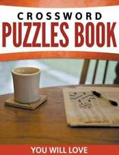 Crossword Puzzles Book You Will Loves (Paperback or Softback)