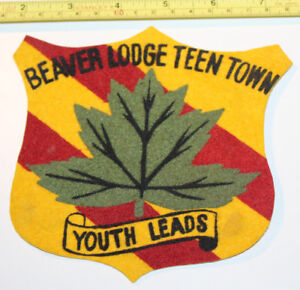 Beaver Lodge Teen Town Canada Youth Leads Vintage Patch Badge