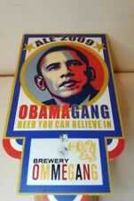 Obamagang Beer Tap Handle From Brewery Ommegang 2009 RARE OBAMA Collector item